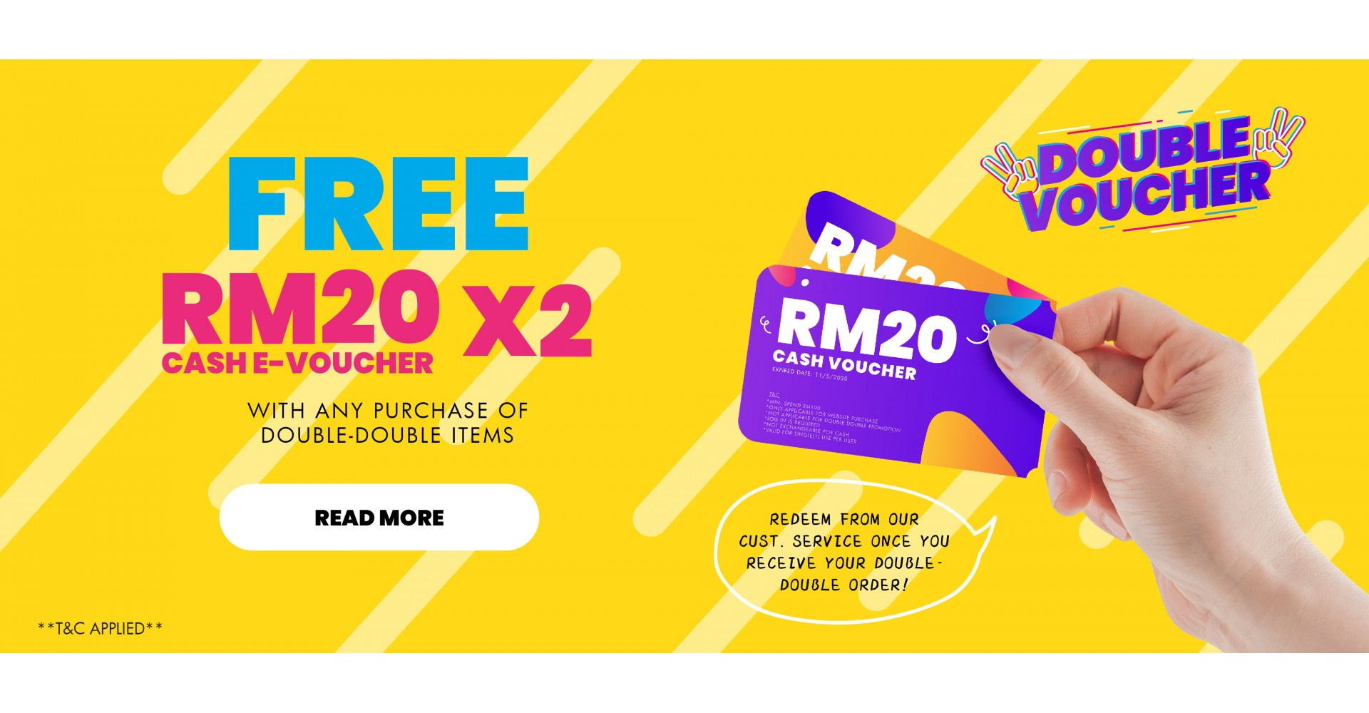 Get your RM20 E-Voucher Now!
